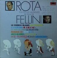 Nino Rota - Toutes Les Musiques De Film De Fellini