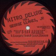 Nitro Deluxe vs. George Llanes, Jr. - Let's Get Brutal