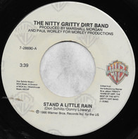 Nitty Gritty Dirt Band and John McEuen - Stand A Little Rain / Miner's Night Out