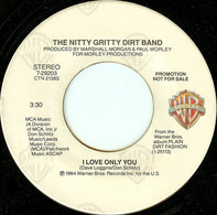 Nitty Gritty Dirt Band - I Love Only You