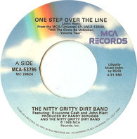 Nitty Gritty Dirt Band - One Step Over The Line / Riding Alone