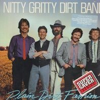 Nitty Gritty Dirt Band - Plain Dirt Fashion