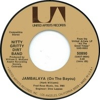 Nitty Gritty Dirt Band - Jambalaya (On The Bayou)