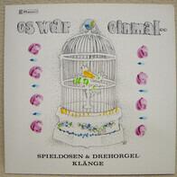 No Artist - Es War Einmal .. Spieldosen- & Drehorgel- Klänge