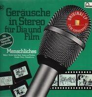 Geräusche In Stereo Für Dia Und Film - Folge 12 - Menschliches