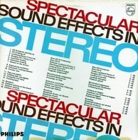 Spectacular Sound Effects in Stereo - Spectacular Sound Effects In Stereo