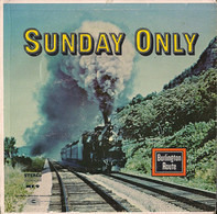 Sound Effects - Sunday Only: Burlington Route