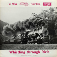 Sound Effects - Whistling Through Dixie (An Echo From The Backwoods Of The Deep South)