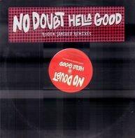 No Doubt - Hella Good (Roger Sanchez Remixes)