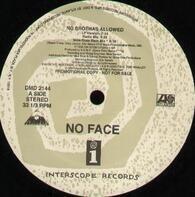 No Face - No Brothas Allowed
