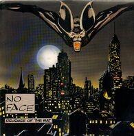 No Face - Revenge Of The Bat