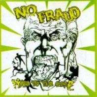 No Fraud - Hard To The Core