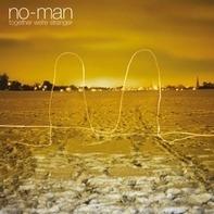 No-Man - Together We're Stranger