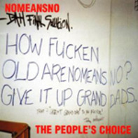 No Means No - The Peoples Choice
