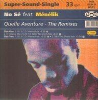 No Sé Feat. Ménélik - Quelle Aventure - The Remixes