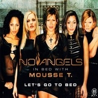 No Angels In Bed With Mousse T. - Let's Go To Bed