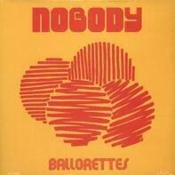 Nobody - Ballorettes