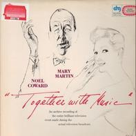 Noël Coward And Mary Martin - Together with Music