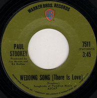 Noel Paul Stookey - Wedding Song (There Is Love) / Give A Damn