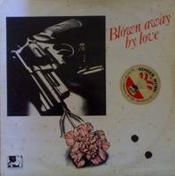 Noel Thompson - Blown Away By Love