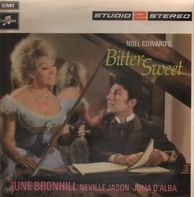Noel Coward, June Bronhill, Neville Jason, Julia D'Alba - Bitter Sweet