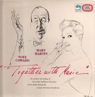 Noel Coward, Mary Martin - Together with Music