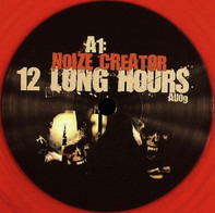 Noize Creator - 12 Long Hours / Part Of The Dead