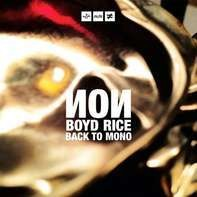 NON , Boyd Rice - Back to Mono