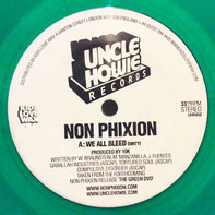 Non Phixion - We All Bleed