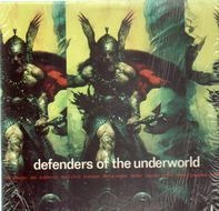 Non Phixion, Kool Keith, Del, Aceyalone, Dilated Peoples - Defenders Of The Underworld