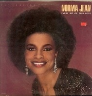 Norma Jean Wright - Every Bit Of This Love