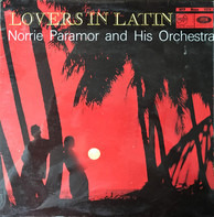 Norrie Paramor And His Orchestra - Lovers In Latin