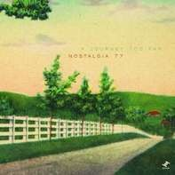 Nostalgia 77 - A Journey Too Far -Lp+7'-