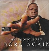 Notorious B.I.G. - Born Again