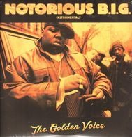 Notorious B.I.G. - The Golden Voice (Instrumentals)