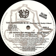 Notorious B.I.G. - Mo Money Mo Problems - Club Mixes