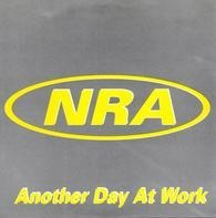 Nra - Another Day At Work