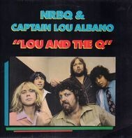 NRBQ And 'Captain' Lou Albano - Lou and the Q
