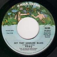 Nrbq - Get That Gasoline Blues / Mona