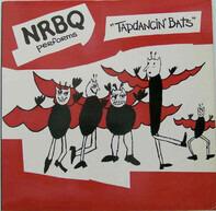 Nrbq - Tap Dancin' Bats