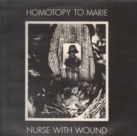 Nurse With Wound - Homotopy to Marie