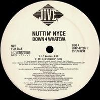 Nuttin' Nyce - Down 4 Whateva