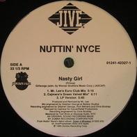 Nuttin' Nyce - Nasty Girl