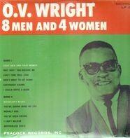 O.V. Wright - 8 Men and 4 Women