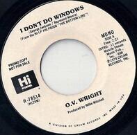 O.V. Wright - I Don't Do Windows