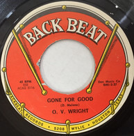 O.V. Wright - Gone For Good / How Long Baby