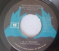 O.V. Wright - Into Something (Can't Shake Loose)/ The Time We Have