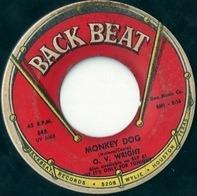 O.V. Wright - Monkey Dog / You're Gonna Make Me Cry