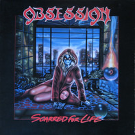 Obsession - Scarred for Life