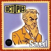 Octopus - Saved